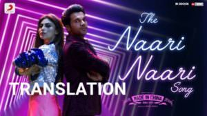 The Naari Naari Song Lyrics | Translation | Made in China