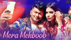 Mera Mehboob Lyrics – Awez Darbar & Nagma Mirajkar