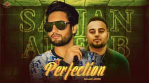 Perfection Lyrics (Punjabi Song) – Sajjan Adeeb | Deep Jandu