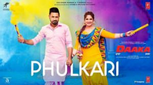 Phulkari Song Lyrics – Daaka | Gippy Grewal