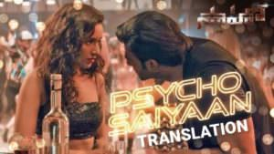 Psycho Saiyaan Saaho Telugu lyrics translation