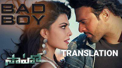 Bad Boy Lyrics (Telugu Song) Translation | Saaho (Telugu Film) | Prabhas