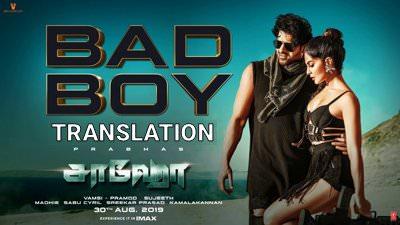Saaho tamil Bad Boy Song lyrics translation