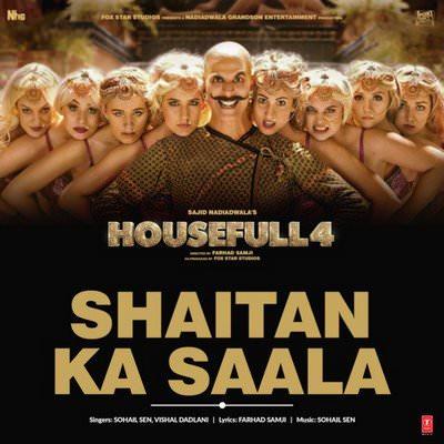 Shaitan Ka Saala (From Housefull 4) lyrics