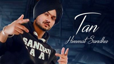 Tan (Full Song) Himmat Sandhu lyrics