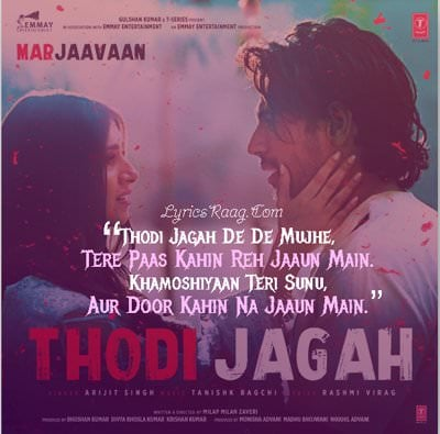 Thodi Jagah translation (From Marjaavaan) lyrics