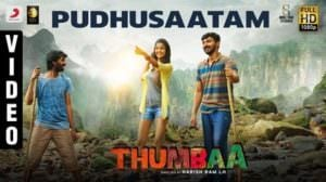 Pudhusaatam Lyrics Translation | Thumbaa | by Anirudh Ravichander
