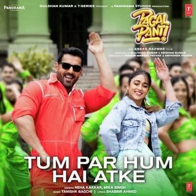 Tum Par Hum Hai Atke - Pagalpanti lyrics translation