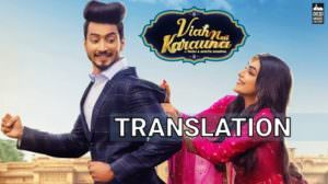 Viah Nai Karauna Lyrics | Translation – Preetinder | Mr. Faisu