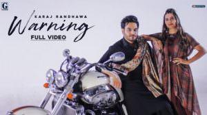 Karaj Randhawa – Warning Lyrics (Punjabi) | Gurlez Akhtar