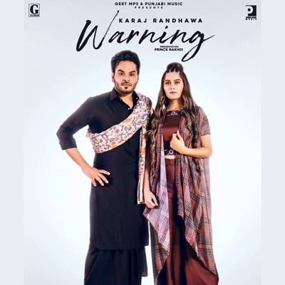 Warning song lyrics Karaj Randhawa Gurlez Akhtar