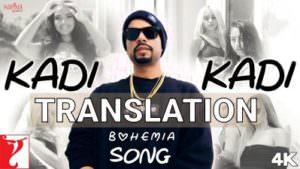 bohemia translation kadi kadi song lyrics