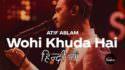 wohi khuda hai hindi lyrics atif coke