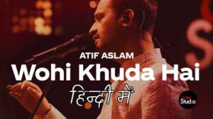 Atif Aslam – Wohi Khuda Hai (Hindi) Lyrics | Coke Studio