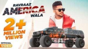AMERICA WALA LYRICS – Ravraaz | Punjabi Song | RAVI RBS | SHAR S