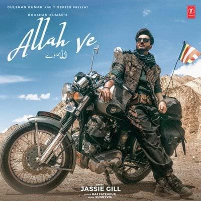 Allah Ve lyrics Hindi Punjabi by Jassie Gill, Sunny vik jassi