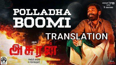 Asuran - Polladha Boomi Lyrics translation Dhanush