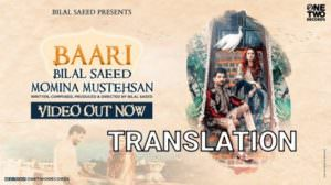 Baari Lyrics Translation | by Bilal Saeed | Momina Mustehsan