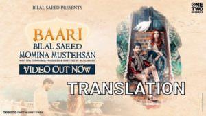 Baari by Bilal Saeed and Momina Mustehsan english lyrics