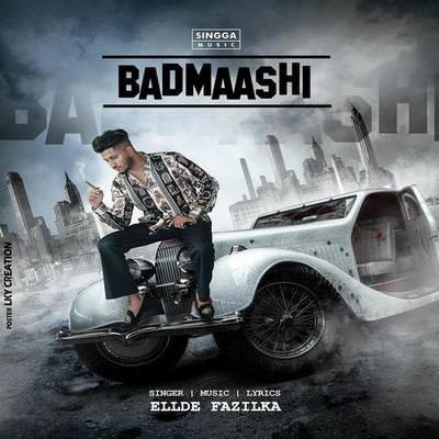 Badmaashi by Ellde Fazilka lyrics