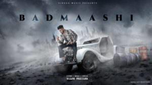 Badmashi Lyrics – Ellde Fazilka | Singga Music
