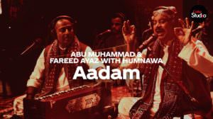 Aadam Lyrics (with Translation) | Coke Studio12 | Fareed Ayaz