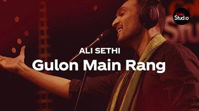 Coke Studio Season 12 Gulon Mein Rang Ali Sethi lyrics