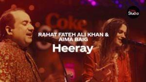 Coke Studio Season 12 Heeray lyrics translation Rahat Fateh Ali Khan & Aima Baig