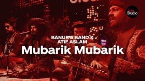Mubarik Mubarik Lyrics + Translation | Atif Aslam | Banur's Band