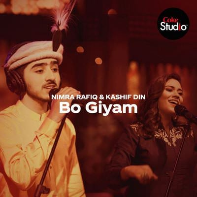 Coke Studio Season 12 _ Bo Giyam _ Kashif Din & Nimra Rafiq