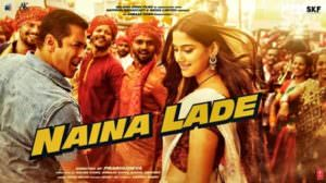 Naina Lade Lyrics – Dabangg 3 (Film) |  Salman Khan | by Javed Ali