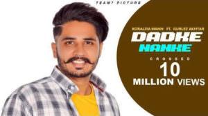 Dadke Nanke Lyrics – Koraliya Feat. Gurlej Akhtar