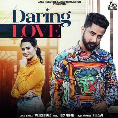 Daring Love by Varinder Brar lyrics