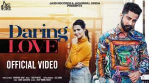 Daring Love Lyrics – Varinder Brar | Sukh Sanghera