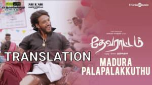 Madura Palapalakkuthu | Lyrics Translation | Devarattam (Film)