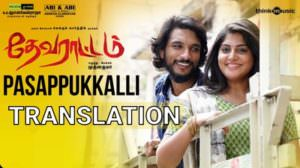 Pasappukkalli Lyrics | Translation | Devarattam | Gautham Karthik