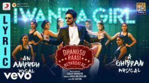 "I Want a Girl Lyrics – (From ""Dhanusu Raasi Neyargalae"")"