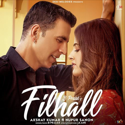 Filhall-Punjabi-hindi-filhaal b praak akshay