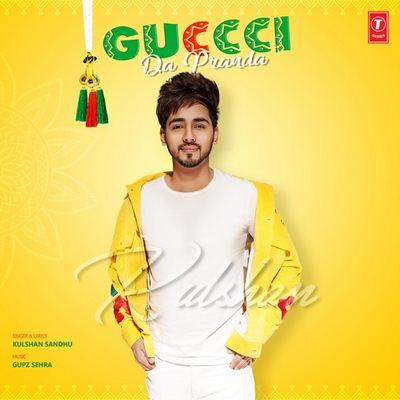 Guccci Da Pranda kulshan sandhu lyrics