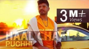Haal Chaal Puchhi Lyrics – RAJA Melody X | Punjabi Song