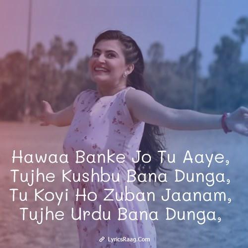 Hawaa Banke jp tu aaye lyrics English- Yeh Saali Aashiqui