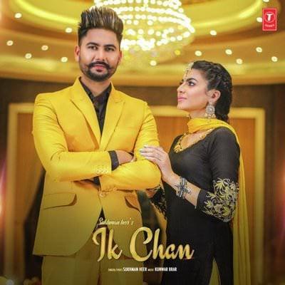 Ik Chan lyrics by Kunwar Brar, Sukhman Heer
