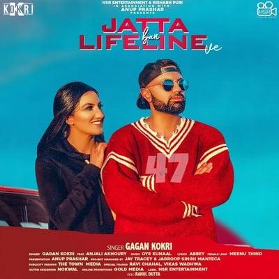 Jatta Ban Lifeline Ve gagan kokri lyrics