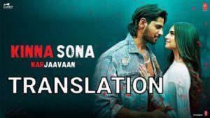 Kinna Sona Song Lyrics Translation | Jubin Nautiyal | Marjaavaan (Film)