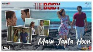 Main Janta Hoon Lyrics | Translation | The Body | Jubin Nautiyal