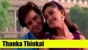 Malayalam Song - Thanka Thinkal - Indraprastham lyrics