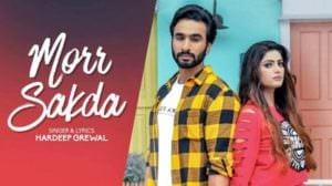 Morr Sakda Lyrics – Hardeep Grewal | Proof | Punjabi Song