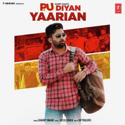 P.U Diyan Yaarian lyrics by Sharry Mann, Giftrulers