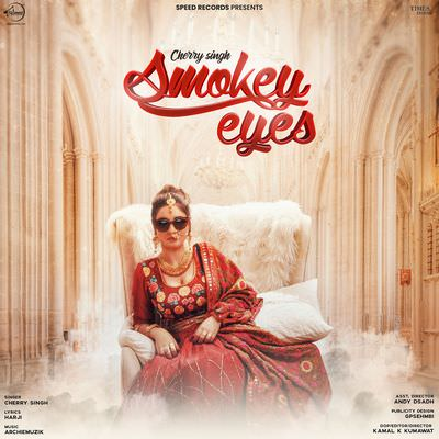 Smokey Eyes lyrics cherry singh