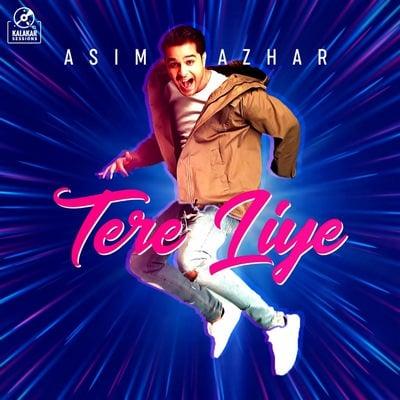 Tere Liye - Asim Azhar lyrics